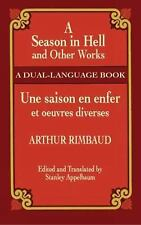 A Season in Hell and Other Works (Une Saison en Enfer et Oeuvres Diverses) by...