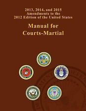 2013, 2014, and 2015 Amendments to the 2012 Edition of the United States...