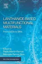 Lanthanide-Based Multifunctional Materials: Fro, Martin-Ramos, Pablo,,