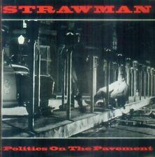 "7"" Strawman/Policitcs On The Pavement (USA)"