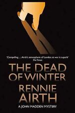 The Dead of Winter by Rennie Airth (Paperback, 2010)