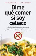 Dime que comer si soy celiaco (Coleccion Salud y Vida Natural) (Spanish Edition)