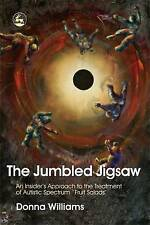 The Jumbled Jigsaw: An Insider's Approach to the Treatment of Autistic Spectrum