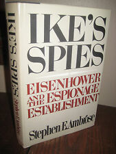 1st Edition IKE'S SPIES Stephen E. Ambrose HISTORY First Printing WAR Early Book