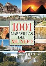 1.001 maravillas del mundo (Spanish Edition) by