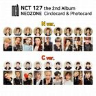 NCT127 2nd Album NCT #127 NEO ZONE Official Photocard Circle card NC Ver K-POP