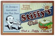 Stiffy's Deli, Had a Stiffy Lately Nothing, Beats A Good Stiffy Tin Sign M721