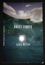 GHOST LIGHTS by LYDIA MILLET-W W NORTON & COMPANY-P/B-UK POST £3.25*PROOF*