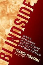 Blindside How to Anticipate Forcing Events & Wild Cards in Global Politics book