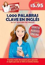 1,000 Palabras Clave del Ingles: Domina El Ingles Que Mas Se USA En Estados Unid