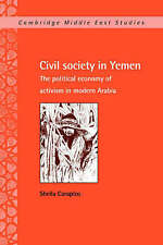 Civil Society in Yemen: The Political Economy of Activism in Modern-ExLibrary