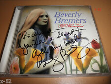 SIGNED very BEST of BEVERLY BREMERS hits cd DONT SAY YOU DON'T REMEBER were free