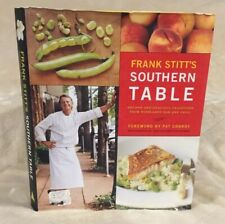 Frank Stitt's Southern Table: Recipes and Gracious Traditions from Highlands Bar