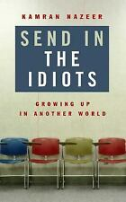 NEW book Send in the Idiots: Stories from the Other Side of Autism Kamran Nazeer