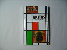 Akitas by Van Der Lyn Dog Care Book Selection Feeding Health Breeding and More