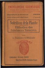 M. MOLLINARD, NUTRITION DE LA PLANTE, UTILISATION DES SUBSTANCES TERNAIRES