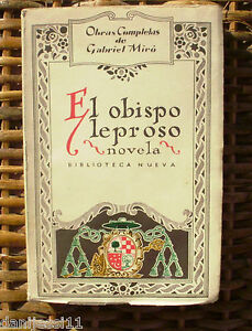El obispo leproso l, Gabriel Miró,libro, Primera edición, 1926