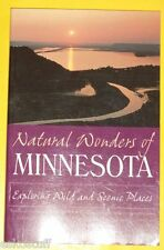 Natural Wonders of Minnesota 2000 Exploring Wild & Scenic Places! Nice See!