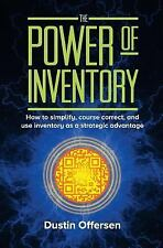 The Power of Inventory : How to Simplify, Course Correct, and Use Inventory...