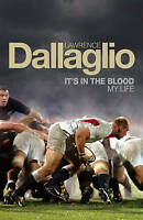 It's in the Blood: My Life, Lawrence Dallaglio