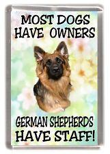 "German Shepherd Dog Fridge Magnet ""... German Shepherds Have Staff!"" - Starprint"