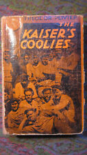The Kaiser's Coolies by Theodor Plivier 1931 Knopf Hardcover Vg- Fmr. Lib. -Rare