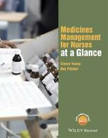 Medicines Management for Nurses at a Glance by Simon Young (author), Ben Pitc...