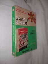 L'ASSASSINIO DI HITLER Henri Ludwigg Ricostruzione delle ultime ore Adolf Nazism