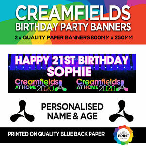 2 x CREAMFIELDS AT HOME 2020 BIRTHDAY/FESTIVAL PERSONALISED PARTY BANNERS