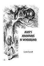 Alice's Adventures in Wonderland by Carroll, Lewis 9781532778971 -Paperback