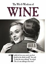 (Good)-The Wit and Wisdom of Wine: from the BESTSELLING Greetings Cards Emotiona