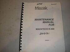 Mazatech H-400 Mazak Maintenance Manual