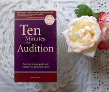 10 Minutes to the Audition book Checklist and Guide to Getting the Part NEW