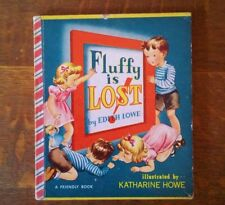 """New listing Fluffy is Lost a Vintage 1950 """"Friendly Book"""" 1st edition children's Rare"""