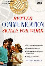 BETTER COMMUNICATION SKILLS FOR WORK., Kelcher, Melanie., Used; Very Good Book