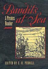 Bandits at Sea : A Pirates Reader (2001, Paperback)
