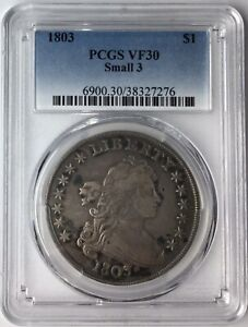 1803 $1 Draped Bust Dollar PCGS VF30 Small 3*
