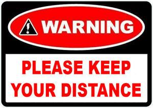 1 x CAR VAN LORRY BUS -  Warning keep your distance - Self adhesive - LARGE SIZE