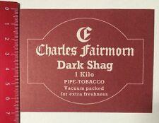 Aufkleber/Sticker: Charles Fairmorn Dark Shag - Pipe Tobacco (06041641)