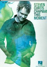 Steven Curtis Chapman This Moment songbook sheet music Christian