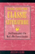 Playing Scenes from Classic Literature: Short Dramatizations from the Best of