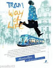 PUBLICITE ADVERTISING 096  1999  Le Tramway high-tech  de Montpellier