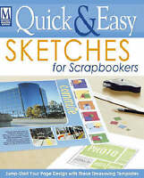 Quick & Easy Sketches for Scrapbookers (Memory Makers)-ExLibrary
