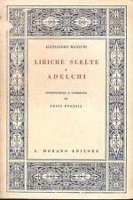 ALESSANDRO MANZONI - LIRICHE SCELTE e ADELCHI a c. di Luigi Pompilj MORANO 1936