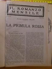 Baronessa Orczy,La primula rossa+La grande impresa de.Sonzogno,1922 introvabile!