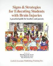 Signs and Strategies for Educating Students with Brain Injuries