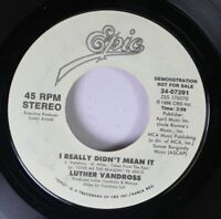 Soul Promo 45 Luther Vandross - I Really Didn'T Mean It / I Really Didn'T Mean I