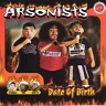 Arsonists-Date Of Birth (UK IMPORT) CD NEW