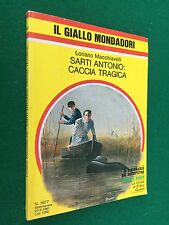 MACCHIAVELLI - SARTI ANTONIO CACCIA TRAGICA Giallo Mondadori 1677 (1981) Maigret