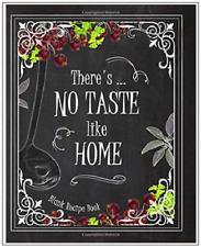 Blank Recipe Cookbook Book Write In Journal Diary Recipes No Taste Like Home